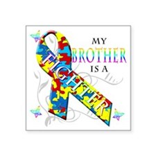 "My Brother is a Fighter Square Sticker 3"" x 3"""