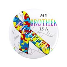 """My Brother is a Fighter 3.5"""" Button"""