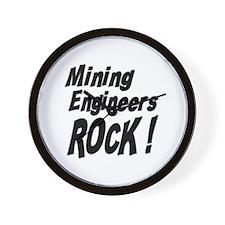 Mining Engineers Rock ! Wall Clock