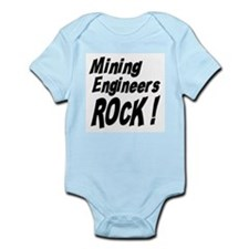 Mining Engineers Rock ! Infant Bodysuit