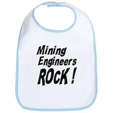 Mining Engineers Rock ! Bib