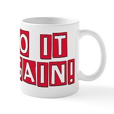 do-it-again-red Mug