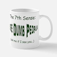 I See Dumb People Shirt green buldge Mug