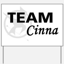 Team Cinna Yard Sign