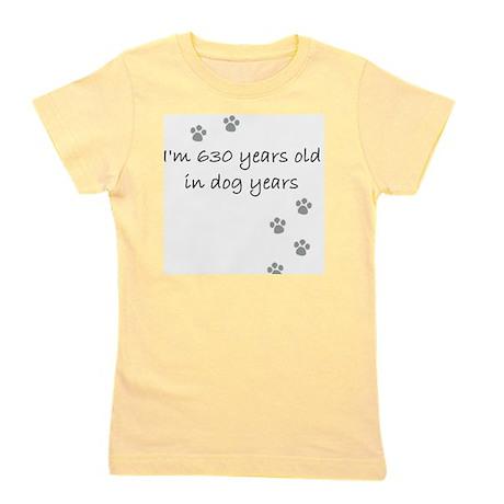 90 dog years 2-1 Girl's Tee