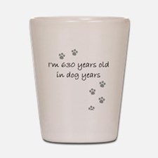 90 dog years 2-1 Shot Glass