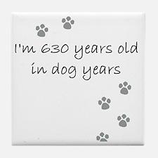 90 dog years 2-1 Tile Coaster