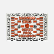MADNESS OFFICE CHAMPION 2012copy Rectangle Magnet