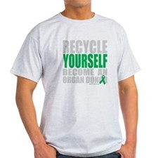 Recycle-Yourself-Organ-Donor-TCH-bk T-Shirt