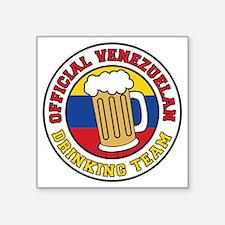 """Venezuelan Drinking Team Gl Square Sticker 3"""" x 3"""""""