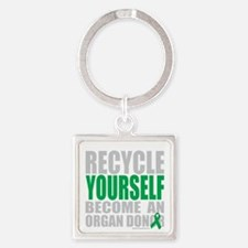 Recycle-Yourself-Organ-Donor-TCH-b Square Keychain