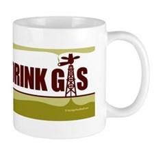 No Fracking - Let Them Drink Gas - Bump Mug