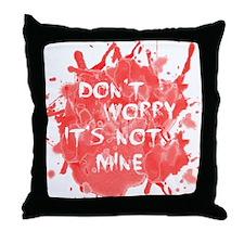 bloodnotminedark Throw Pillow