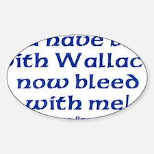 Braveheart Bruce Bleed Blue Decal