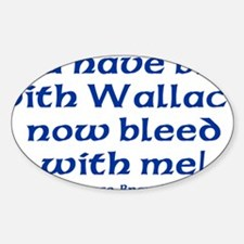 Braveheart Bruce Bleed Blue Sticker (Oval)