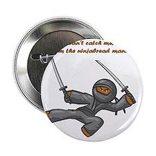 """ninjabreadman3-12 2.25"""" Button"""