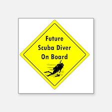 """future scuba diver on board Square Sticker 3"""" x 3"""""""