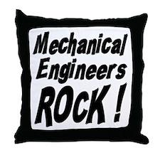 Mechanical Engineers Rock ! Throw Pillow