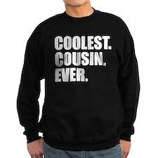 Coolest Cousin Ever Sweatshirt