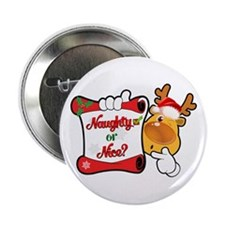 "Naughtly or Nice Reindeer 2.25"" Button"