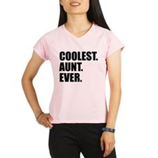 Coolest Aunt Ever Performance Dry T-Shirt