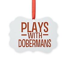 playsdobermans Ornament