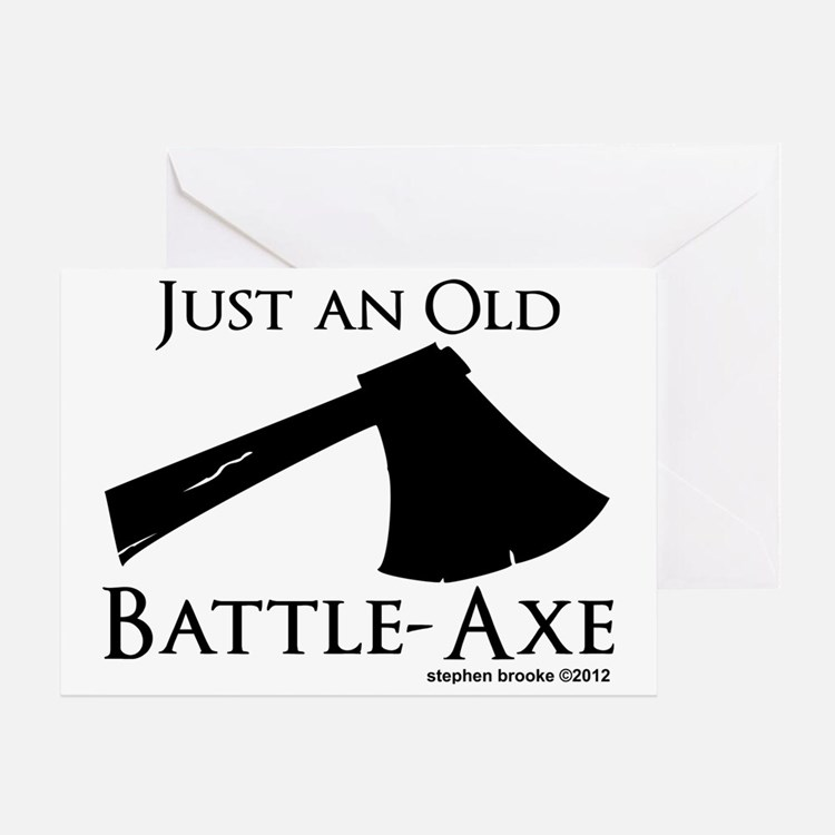 battle axes greeting cards card ideas sayings designs templates. Black Bedroom Furniture Sets. Home Design Ideas
