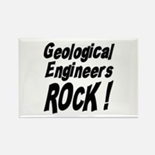 Geological Engineers Rock ! Rectangle Magnet