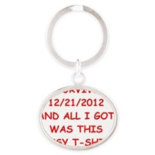 end of the world Oval Keychain