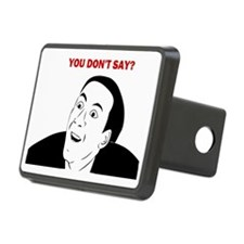 misc-you-dont-say-large Hitch Cover