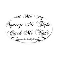 Hold Me Tight with Front Logo Oval Car Magnet