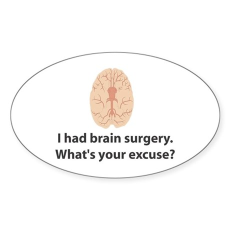 I had brain surgery. What's Oval Sticker