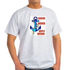 SAILOR NEEDED T-Shirt