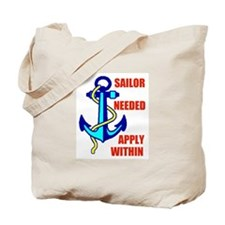 SAILOR NEEDED Tote Bag