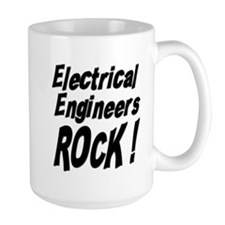 Electrical Engineers Rock ! Mug