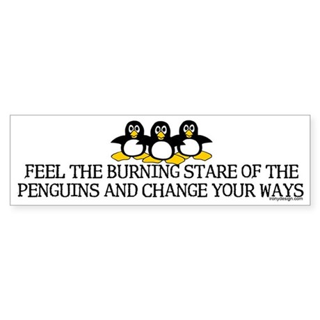 Burning Stare Penguins Bumper Sticker