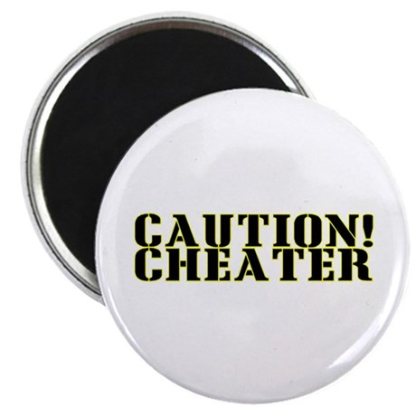 "Caution! Cheater 2.25"" Magnet (100 pack)"