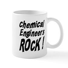 Chemical Engineers Rocks ! Mug