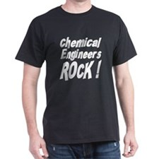 Chemical Engineers Rocks ! T-Shirt