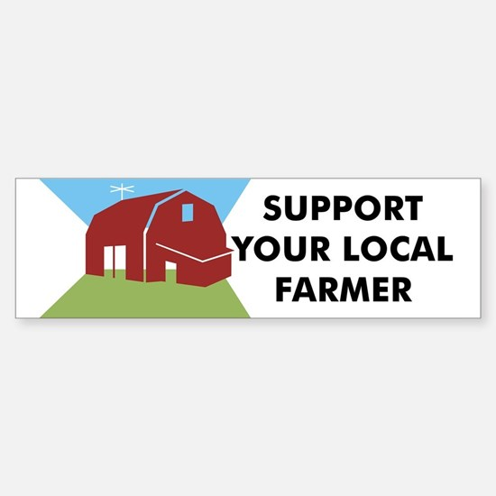 Support Your Local Farmer Bumper Car Car Sticker