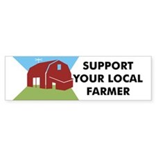 Support Your Local Farmer Bumper Car Sticker