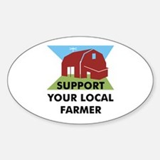 Support Your Local Farmer Oval Decal