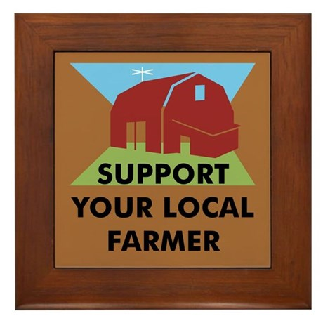 Support Your Local Farmer Framed Tile