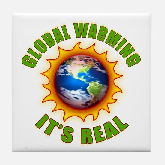 Global Warming Its Real Tile Coaster