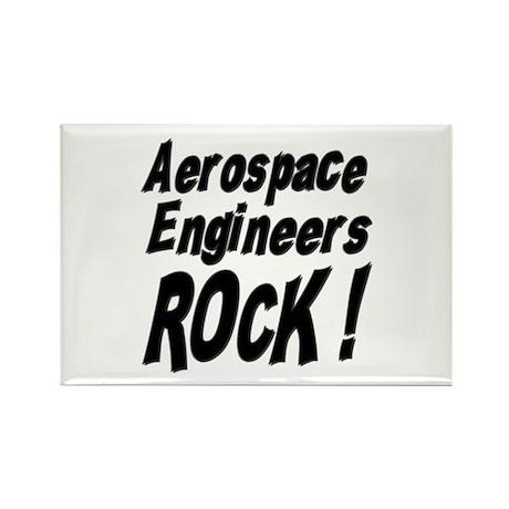 Aerospace Engineers Rock ! Rectangle Magnet (10 pa
