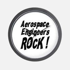 Aerospace Engineers Rock ! Wall Clock