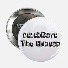 Celebrate The Undead Button
