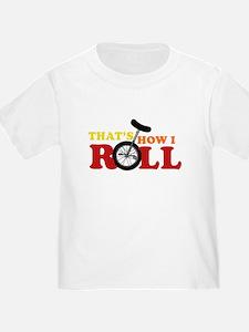 Thats how I roll T