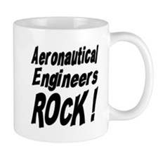 Aeronautical Engineers Rock ! Mug