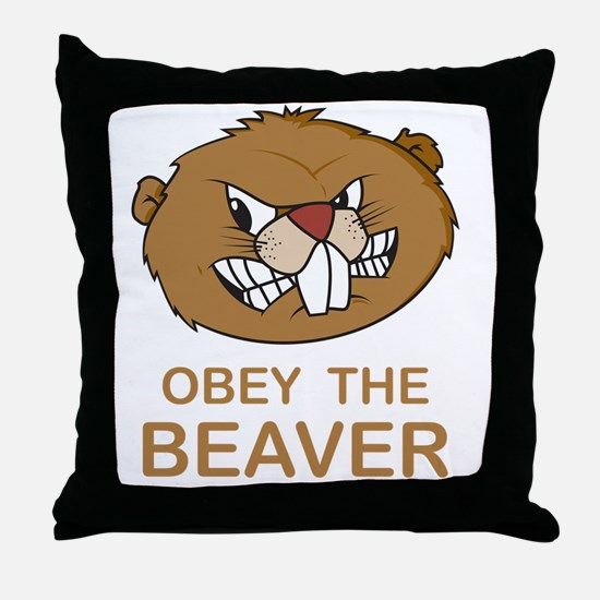 ObeyTheBeaver1Bk Throw Pillow